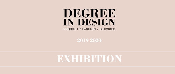 Degree InDesign Exhibition 19-20