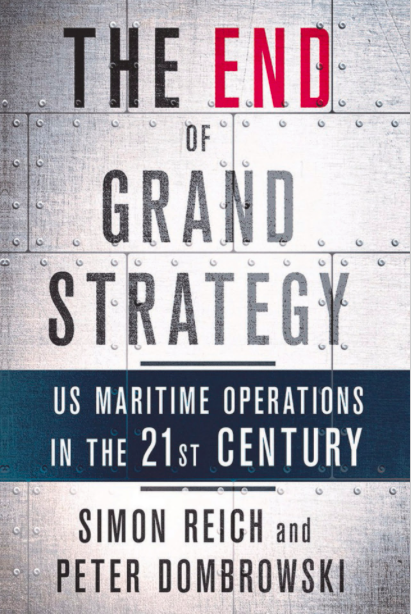 The End of Grand Strategy. US Maritime Operations In the 21st Century