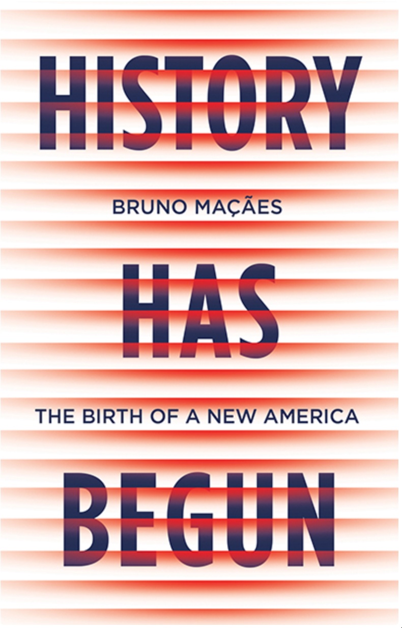 History Has Begun. The Birth of a New America