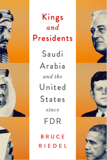 Kings and Presidents. Saudi Arabia and the United States since FDR