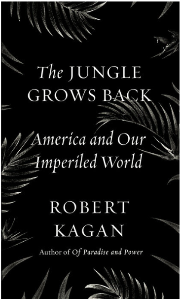 The Jungle Grows Back. America and Our Imperiled World