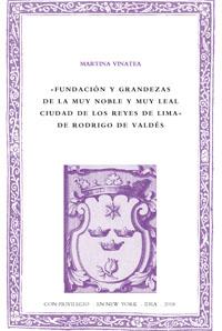 Batihoja 48. Fundación y grandezas de la muy noble y muy leal ciudad de los Reyes de Lima