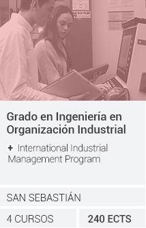 Grado en Organización Industrial + International Industrial Management Program
