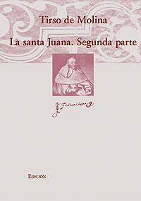 Volumen 27. La santa Juana. Segunda parte