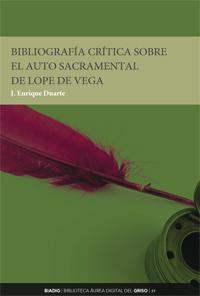BIADIG 49. Bibliografía crítica sobre el auto sacramental de Lope de Vega