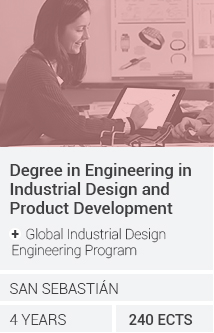 Grado en Ingeniería en Diseño Industrial y Desarrollo de Productos + Global Industrial Design Engineering Programme