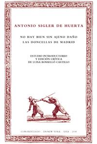 Batihoja 53. Antonio Sigler de Huerta, No hay bien sin ajeno daño. Las doncellas de Madrid
