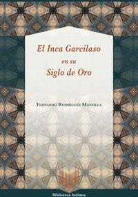 Volumen 48. El Inca Garcilaso en su Siglo de Oro