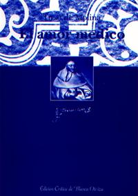 Volumen 1. El amor médico