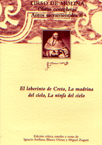 Volumen 7. Obras completas. Autos sacramentales de Tirso de Molina, II