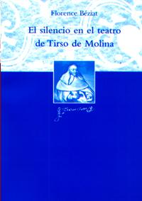 Volumen 16. El silencio en el teatro de Tirso de Molina