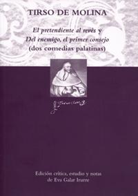 Volumen 19. El pretendiente al revés y Del enemigo, el primer consejo