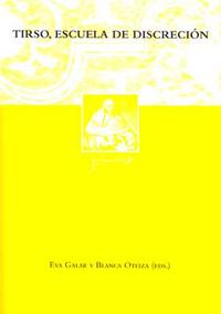 Volumen 20. Tirso, escuela de discreción