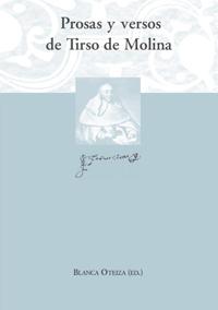 Volumen 23. Prosas y versos de Tirso de Molina