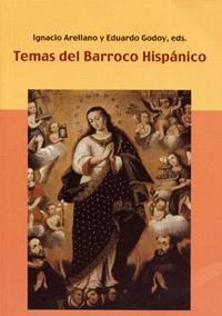 Volumen 1. Temas del Barroco hispánico
