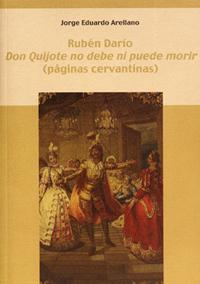 Volumen 3. Don Quijote no debe ni puede morir (páginas cervantinas)