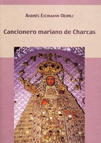 Volumen 17. Cancionero mariano de Charcas