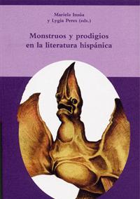 Volumen 20. Monstruos y prodigios en la literatura hispánica