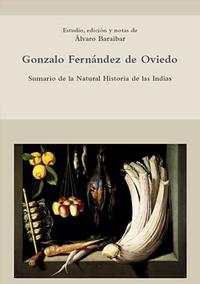 Volumen 26. Sumario de la Natural Historia de las Indias