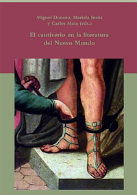 Volumen 27. El cautiverio en la literatura del Nuevo Mundo