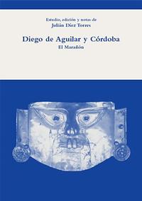 Volumen 28. Diego de Aguilar y Córdoba, El Marañón