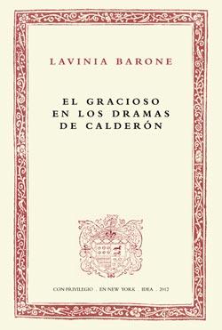 Batihoja 03. El gracioso en los dramas de Calderón