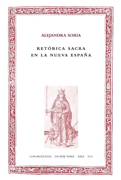 Batihoja 11. Retórica sacra en la Nueva España
