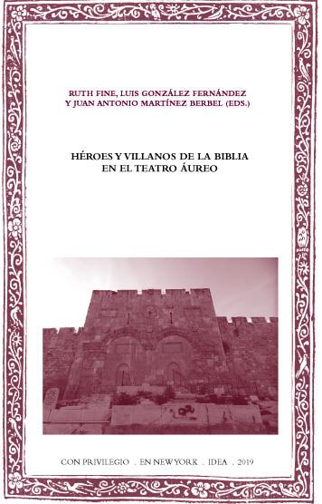 Batihoja 59. Héroes y villanos de la Biblia en el teatro áureo