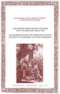 Batihoja 64. Los Santos Niños Justo y Pastor en el teatro del siglo XVI