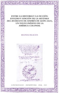 Batihoja 68. Entre la historia y la ficción: estudio y edición de «Historia del Huérfano» de Andrés de León (1621)