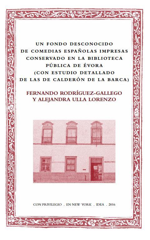 Batihoja 23. Un fondo desconocido de comedias españolas impresas conservado en la Biblioteca Pública de Évora