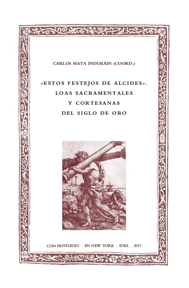 Batihoja 45. Loas sacramentales y cortesanas del Siglo de Oro