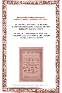 Batihoja 56. Francisco Botello de Moraes y Vasconcelos (1670-1747) y las letras ibéricas de su tiempo