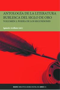 BIADIG 53. Antología de la literatura burlesca del Siglo de Oro. Volumen 2. Poesía de los segundones