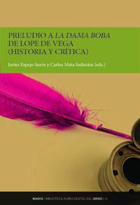 BIADIG 54. Preludio a La dama boba de Lope de Vega (historia y crítica)
