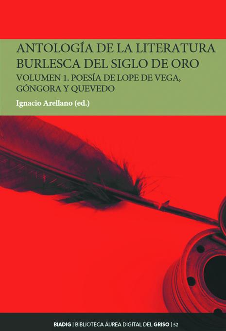 BIADIG 52. Antología de la literatura burlesca del Siglo de Oro