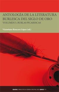 BIADIG 57. Antología de la literatura burlesca del Siglo de Oro. Volumen 5. Burlas picarescas