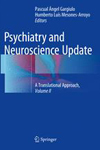 Psychiatry and Neuroscience Update