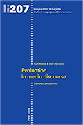 Evaluation in media discourse.European perspectives