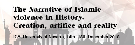 The Narrative of Islamic violence in History. Creation, artifice and reality