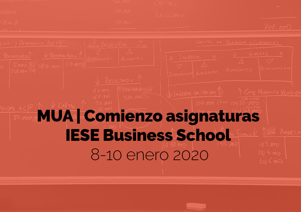 Semana 11: Comienzo asignaturas IESE Business School