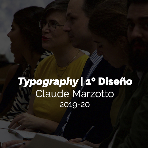 Typography con Claude Marzotto