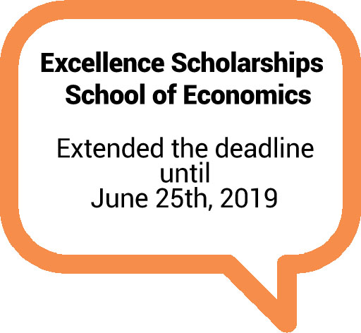 Excellence Scholarships - School of Economics Extended the deadline until June 25th, 2019