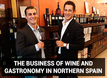 The Business of Wine and Gastronomy in Northern Spain