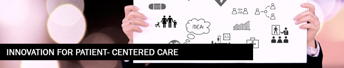 Innovation for patient-centered care